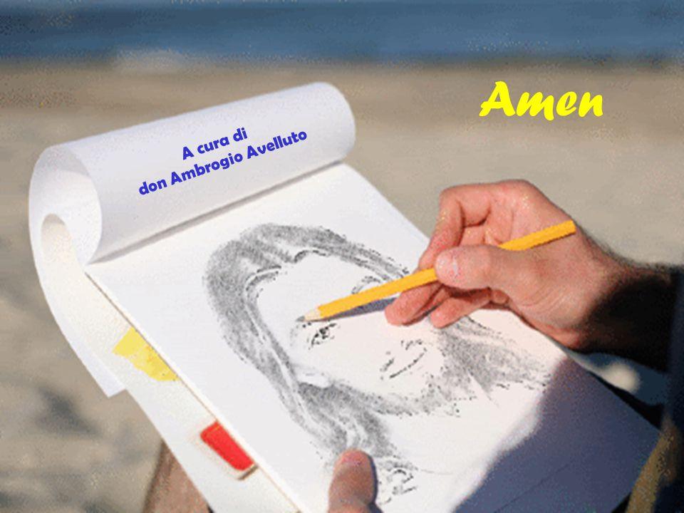 Amen don Ambrogio Avelluto A cura di
