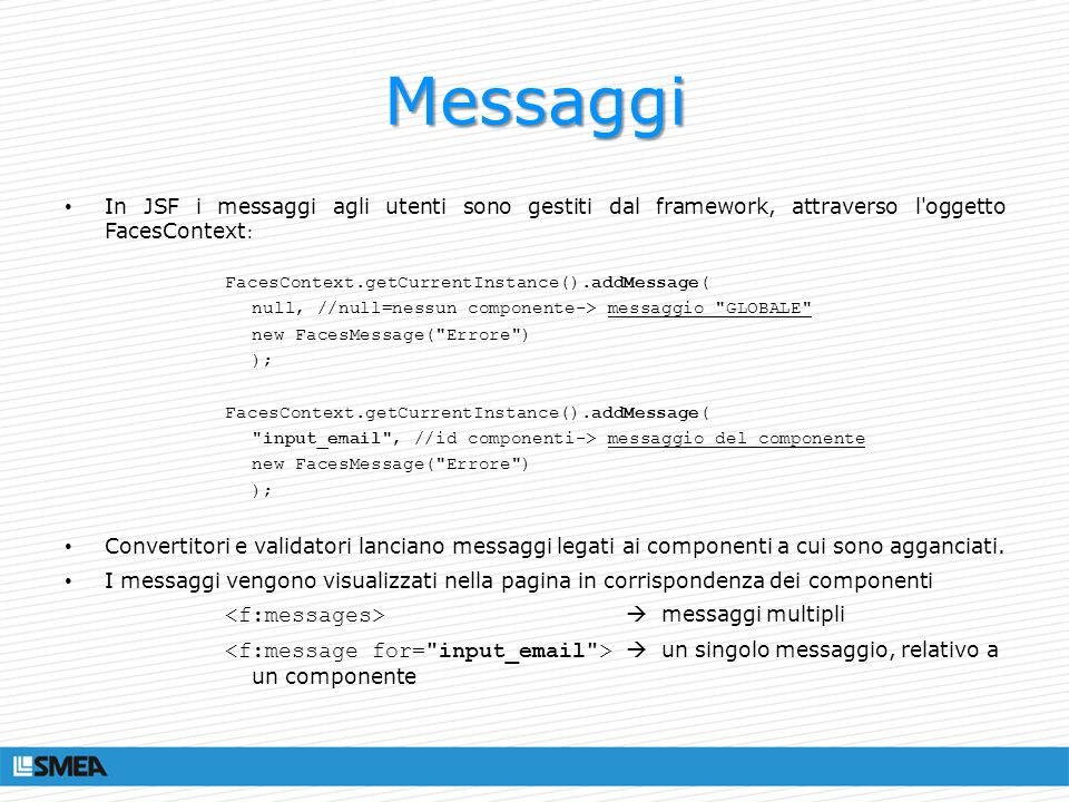 Messaggi <f:messages>  messaggi multipli