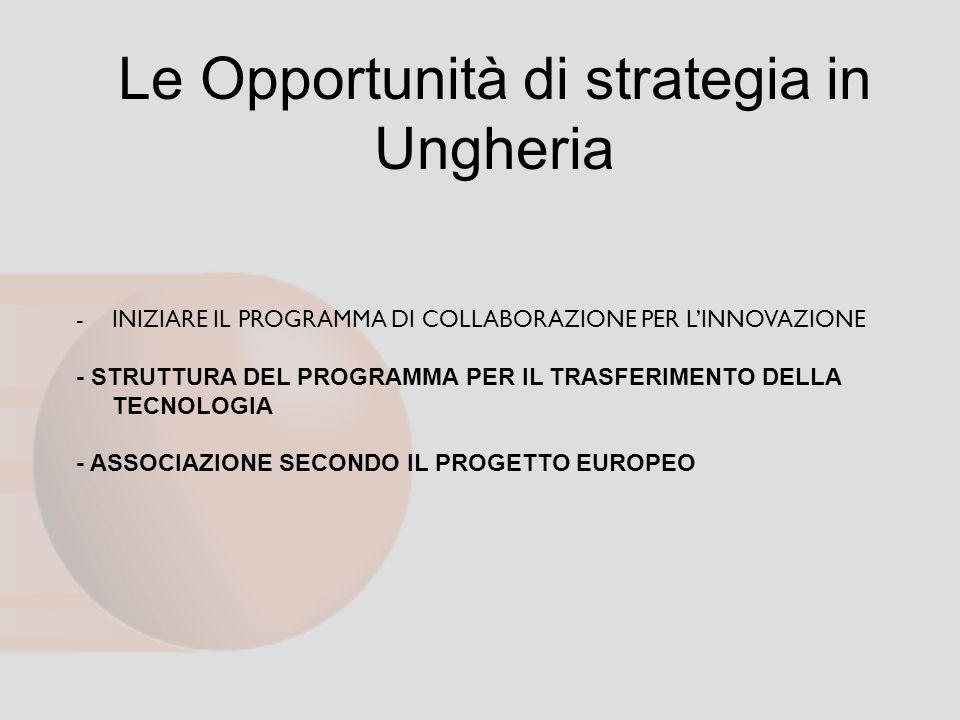 Le Opportunità di strategia in Ungheria