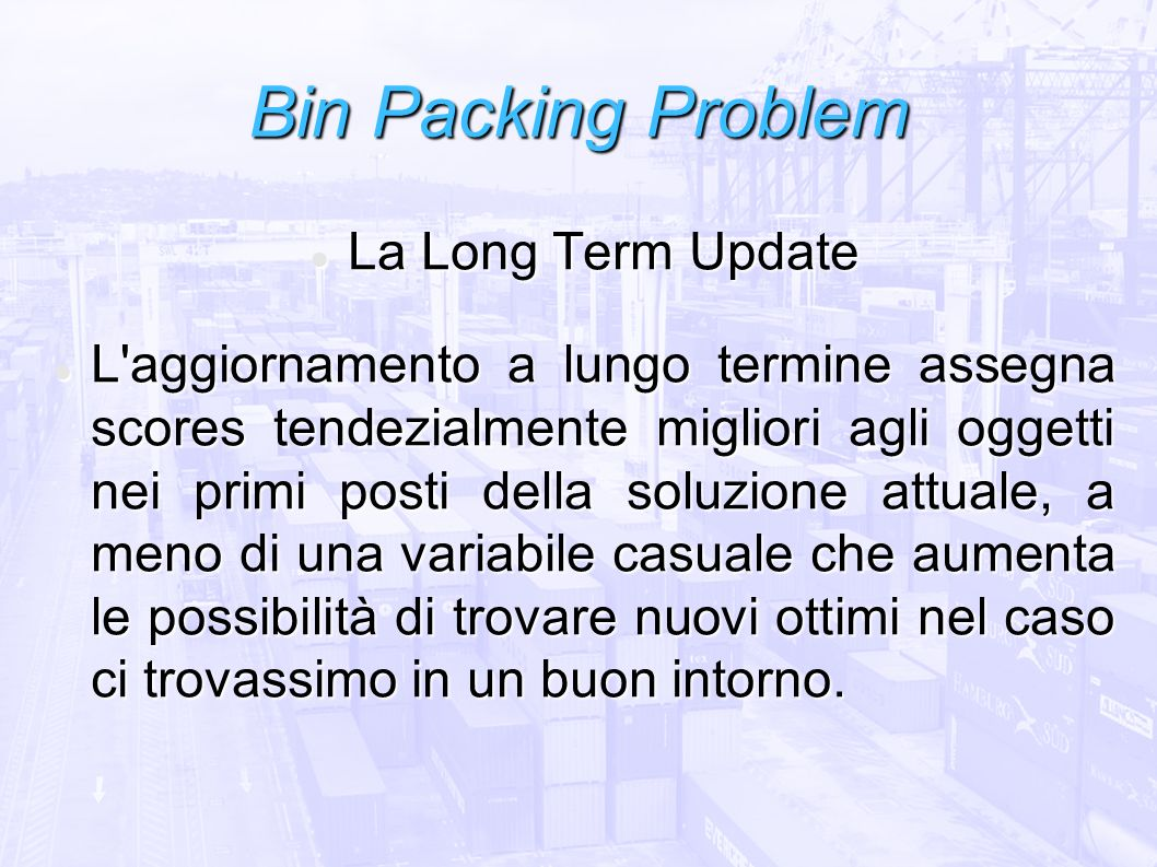 Bin Packing Problem La Long Term Update