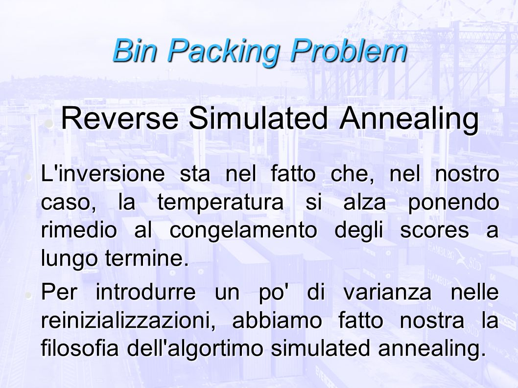 Reverse Simulated Annealing
