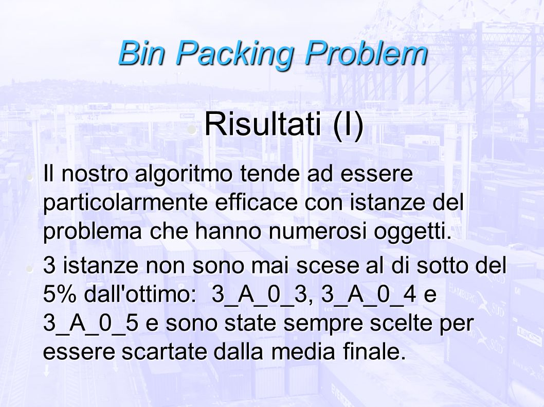 Bin Packing Problem Risultati (I)