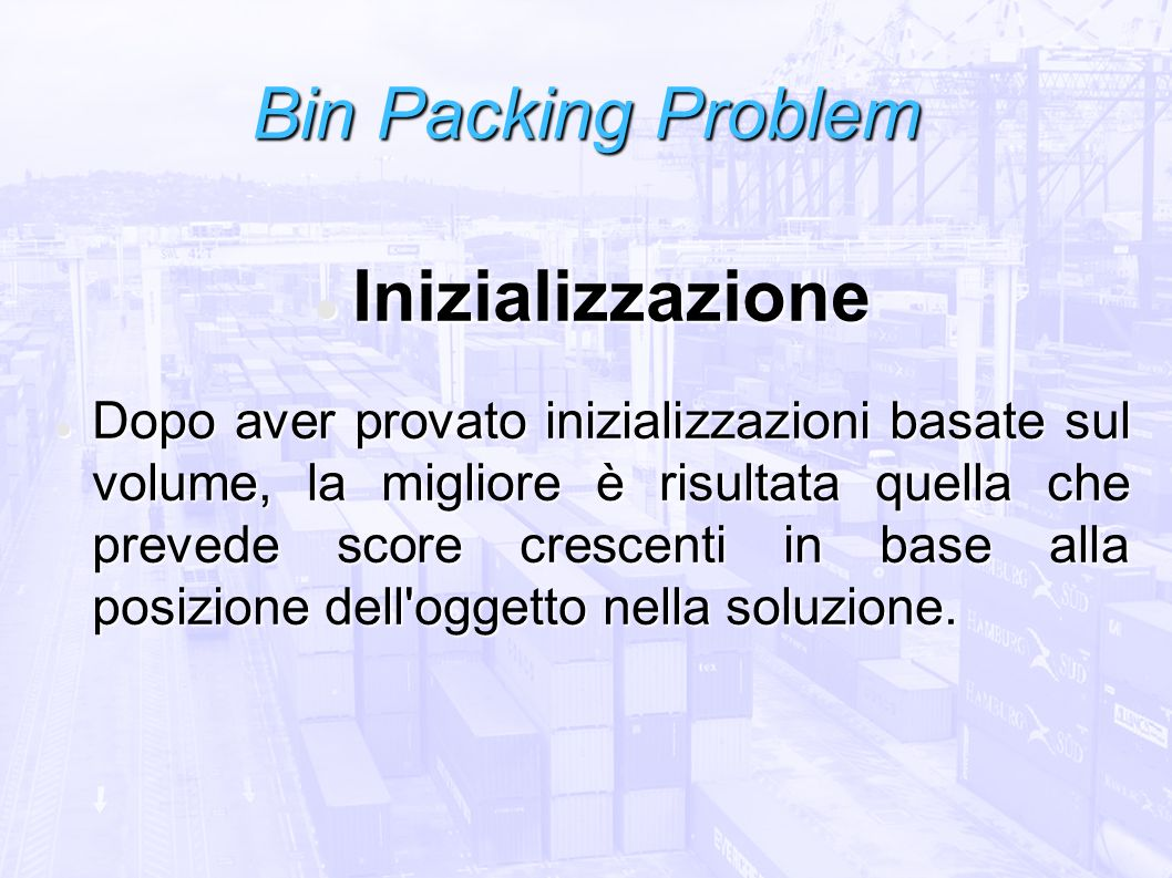 Bin Packing Problem Inizializzazione