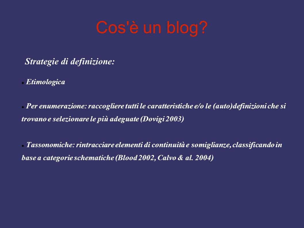 Cos è un blog Strategie di definizione: Etimologica