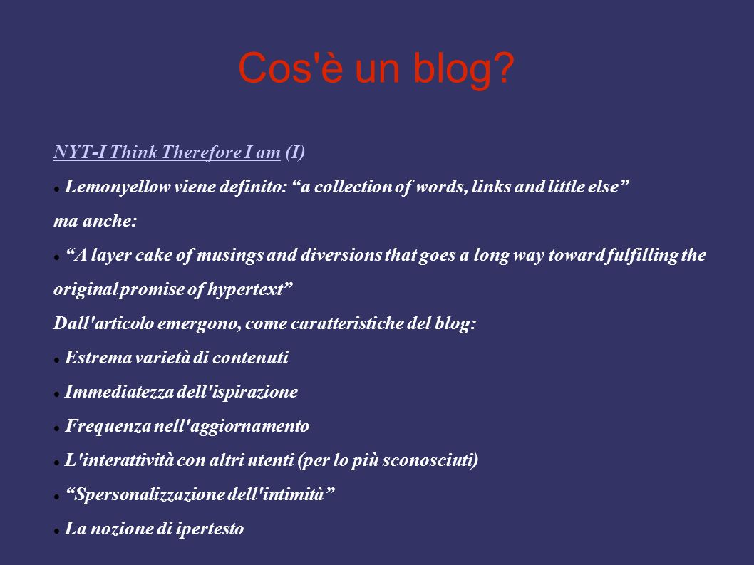 Cos è un blog NYT-I Think Therefore I am (I)