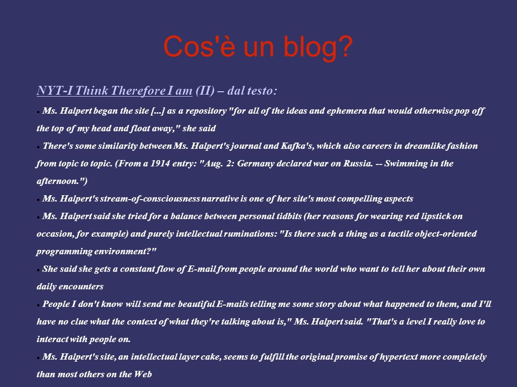 Cos è un blog NYT-I Think Therefore I am (II) – dal testo: