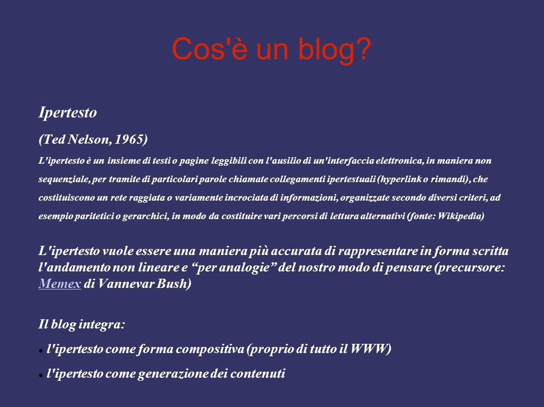 Cos è un blog Ipertesto (Ted Nelson, 1965)
