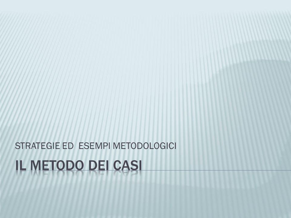 STRATEGIE ED ESEMPI METODOLOGICI