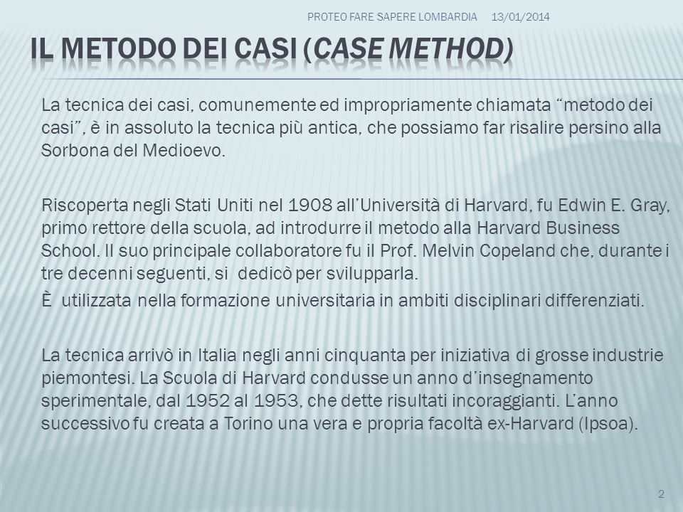 Il metodo dei casi (case method)