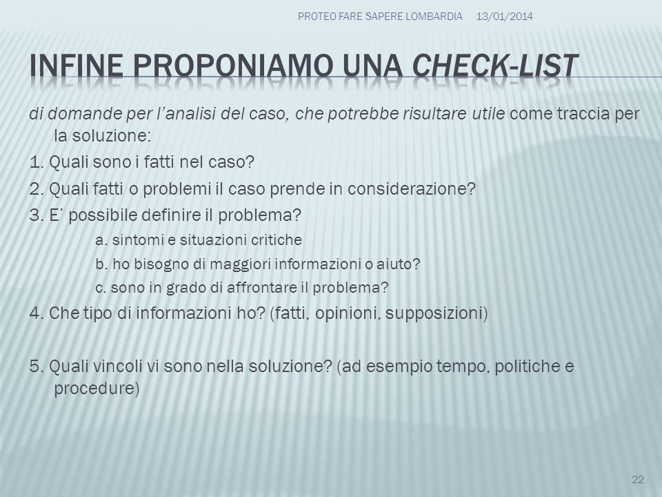 Infine proponiamo una check-list