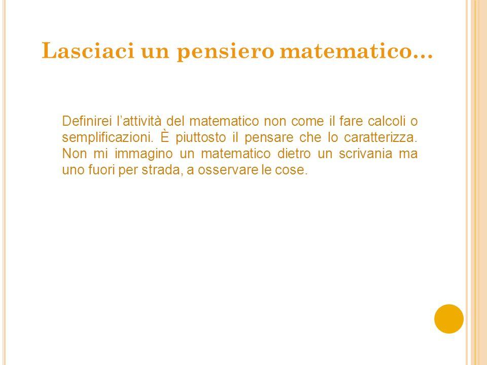 Lasciaci un pensiero matematico…