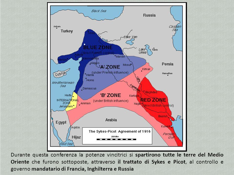 Durante questa conferenza la potenze vincitrici si spartirono tutte le terre del Medio Oriente che furono sottoposte, attraverso il trattato di Sykes e Picot, al controllo e governo mandatario di Francia, Inghilterra e Russia