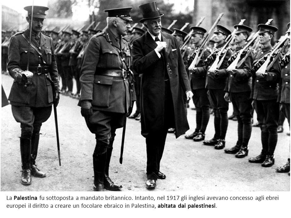 La Palestina fu sottoposta a mandato britannico