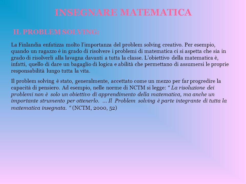 INSEGNARE MATEMATICA IL PROBLEM SOLVING: