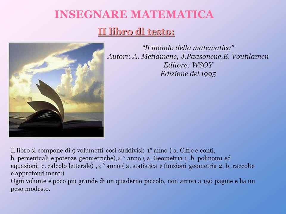INSEGNARE MATEMATICA II libro di testo: Il mondo della matematica