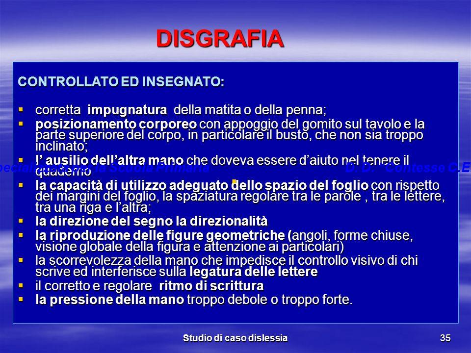 DISGRAFIA CONTROLLATO ED INSEGNATO: