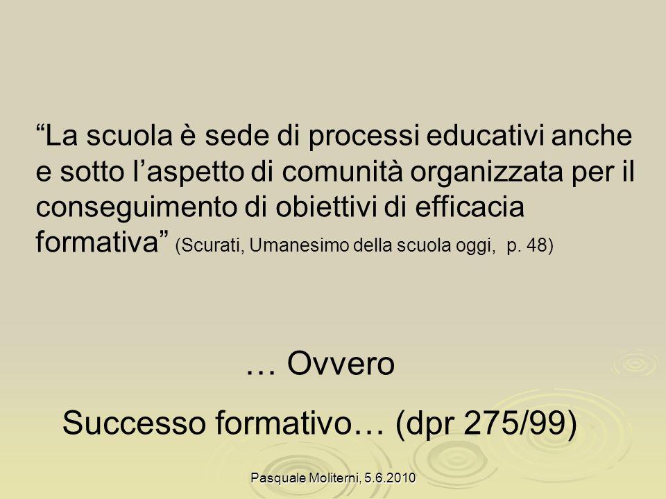 Successo formativo… (dpr 275/99)