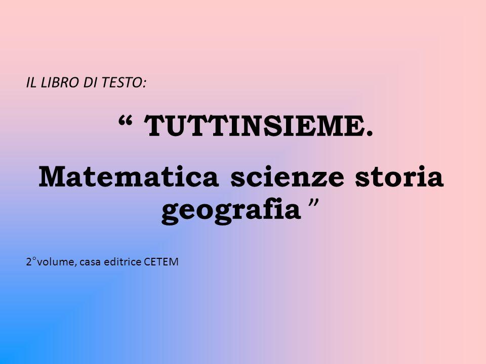 Matematica scienze storia geografia