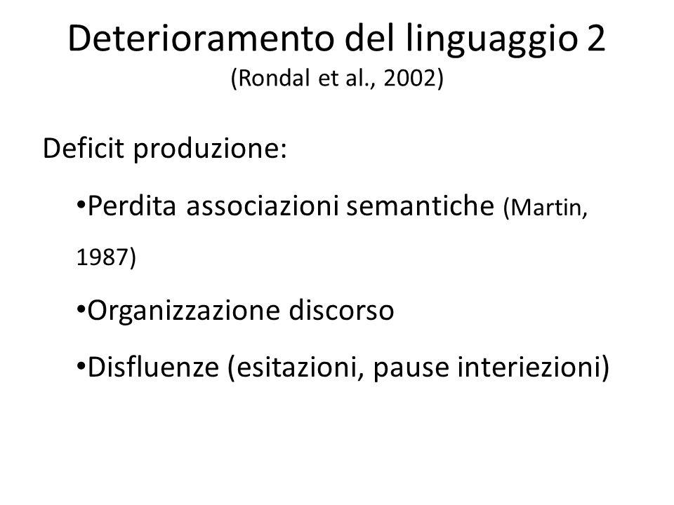 Deterioramento del linguaggio 2 (Rondal et al., 2002)