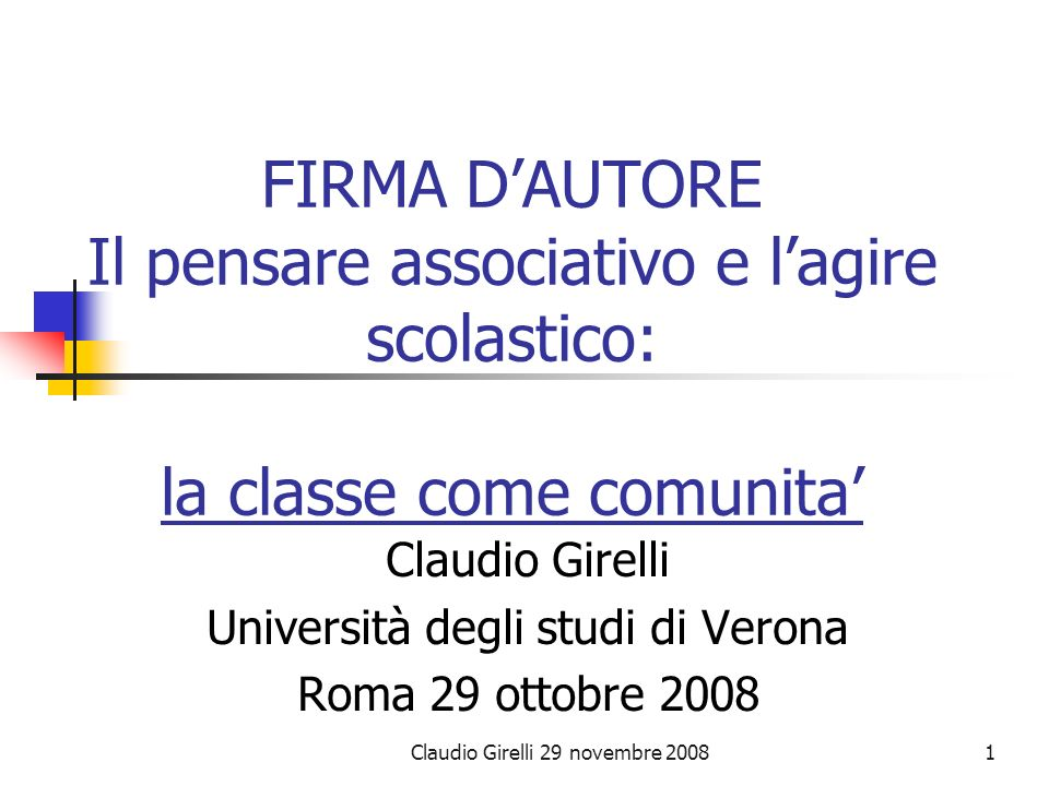 Claudio Girelli Università degli studi di Verona Roma 29 ottobre 2008