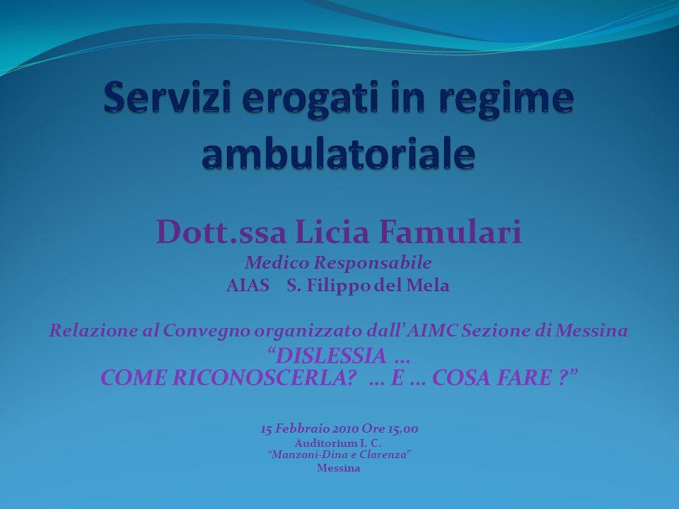 Servizi erogati in regime ambulatoriale