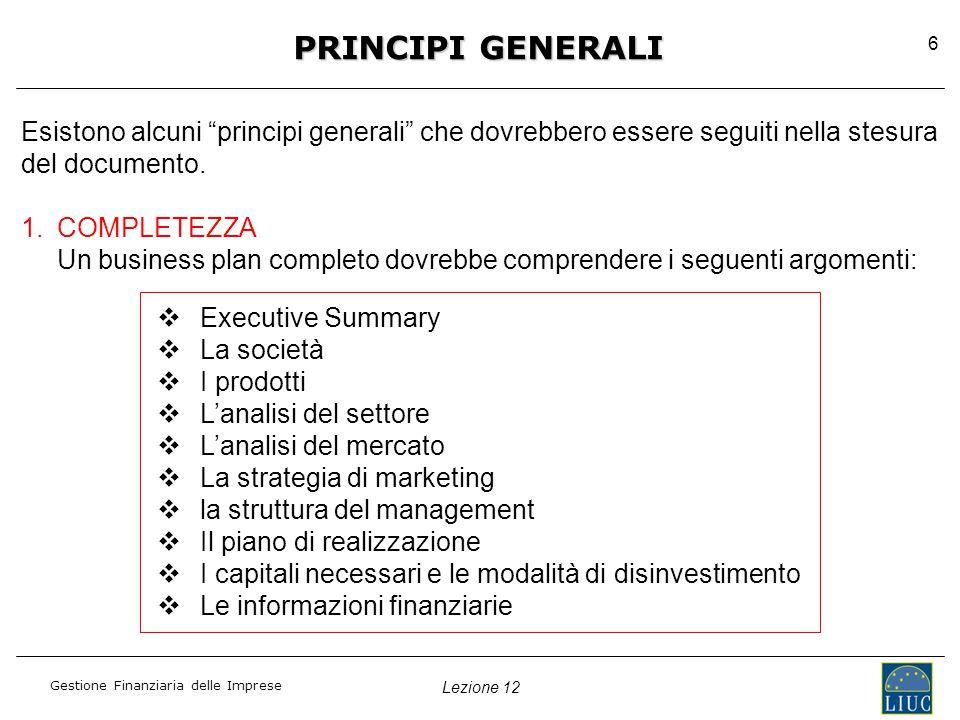 PRINCIPI GENERALI Esistono alcuni principi generali che dovrebbero essere seguiti nella stesura del documento.