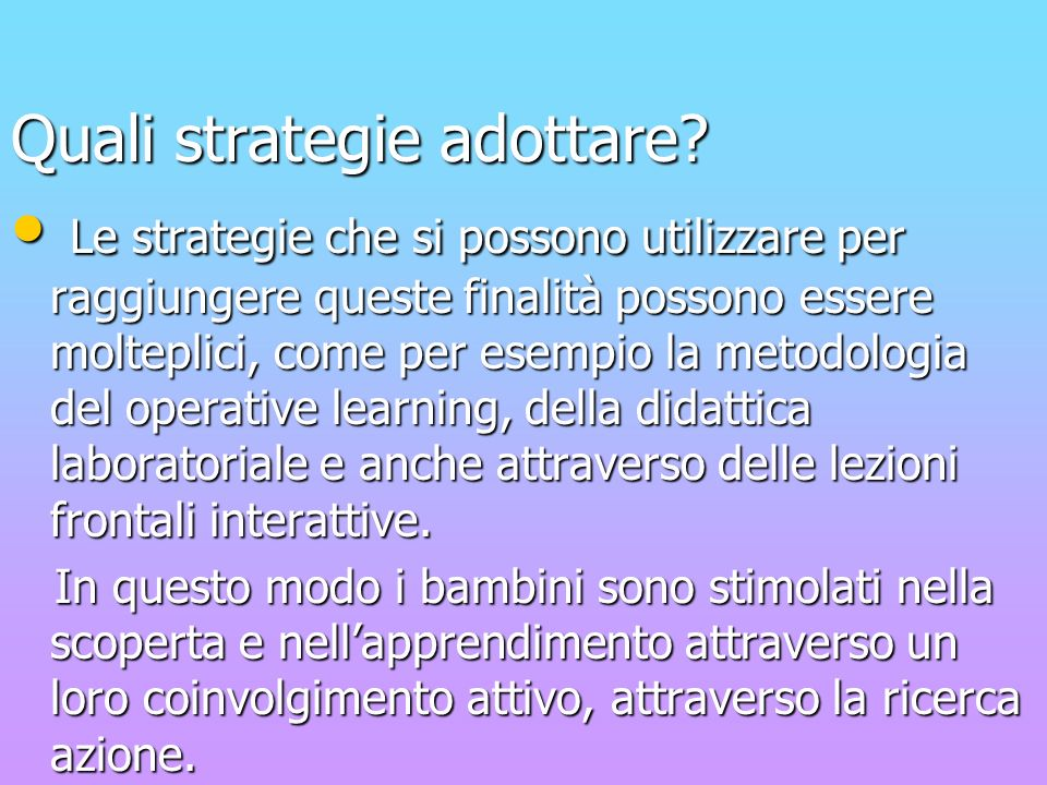 Quali strategie adottare