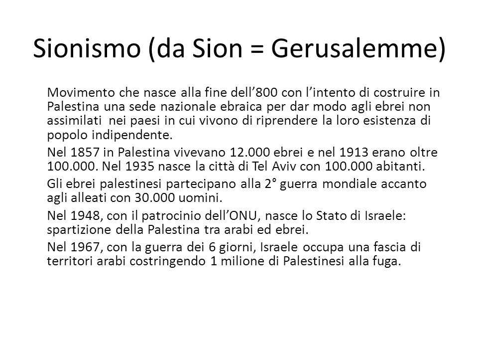 Sionismo (da Sion = Gerusalemme)