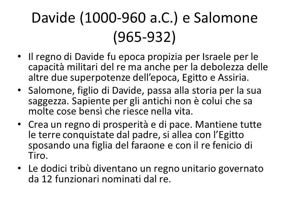 Davide (1000-960 a.C.) e Salomone (965-932)