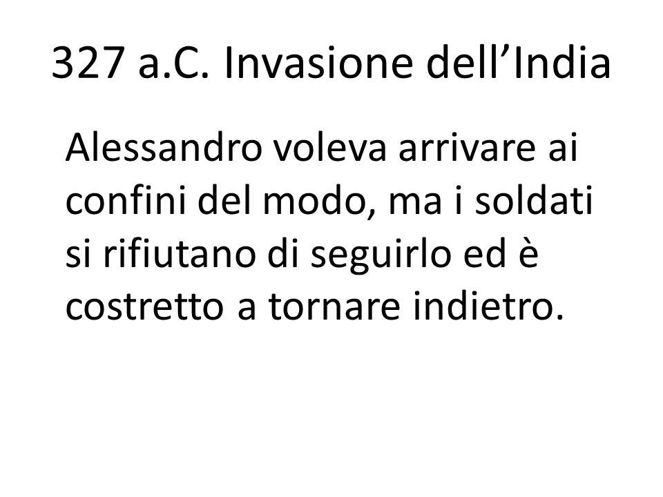 327 a.C. Invasione dell'India