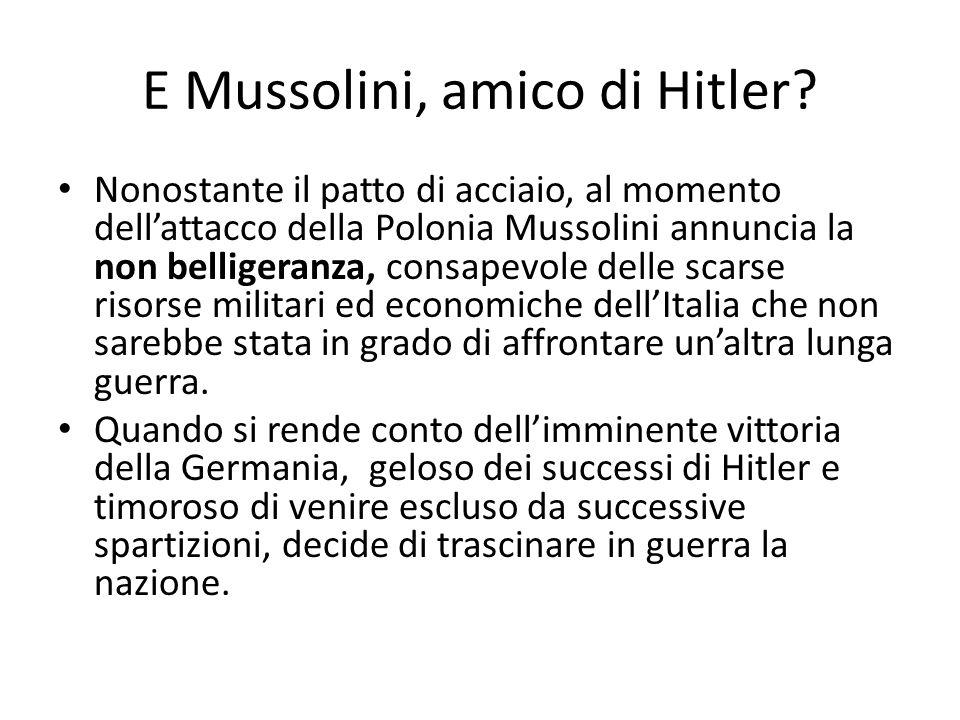 E Mussolini, amico di Hitler