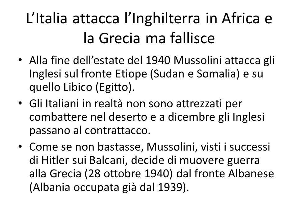 L'Italia attacca l'Inghilterra in Africa e la Grecia ma fallisce