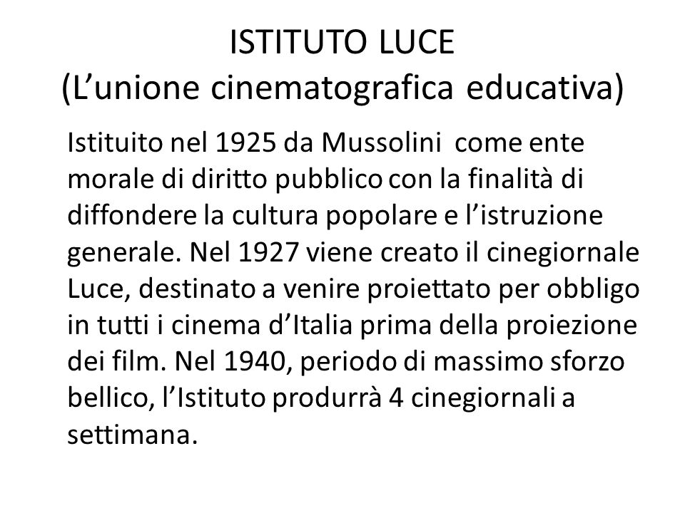 ISTITUTO LUCE (L'unione cinematografica educativa)