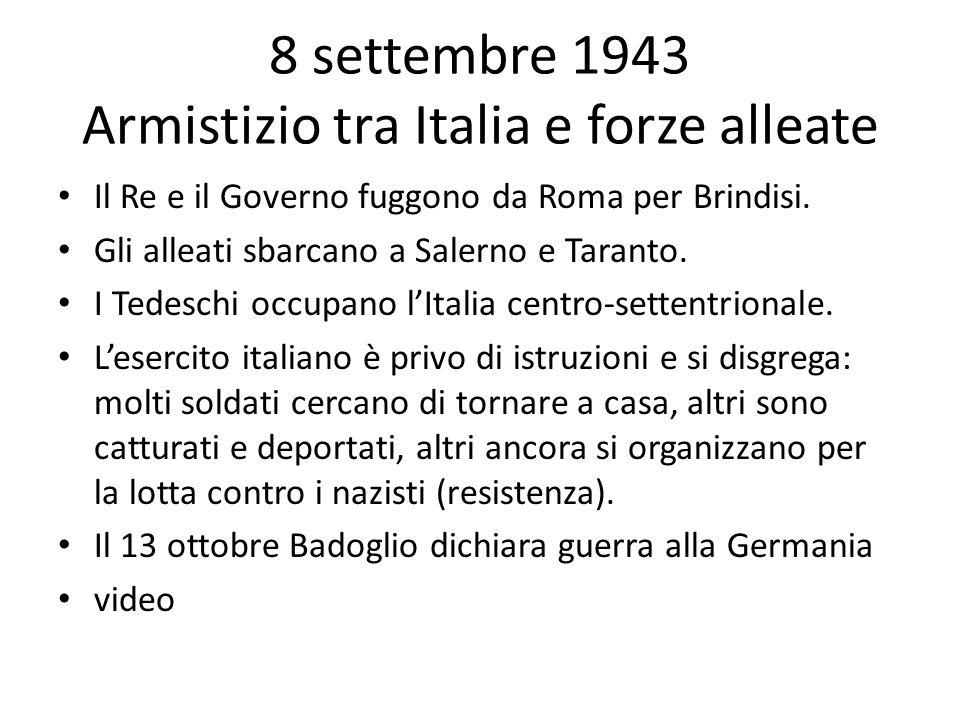 8 settembre 1943 Armistizio tra Italia e forze alleate