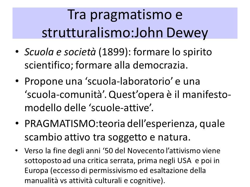 Tra pragmatismo e strutturalismo:John Dewey