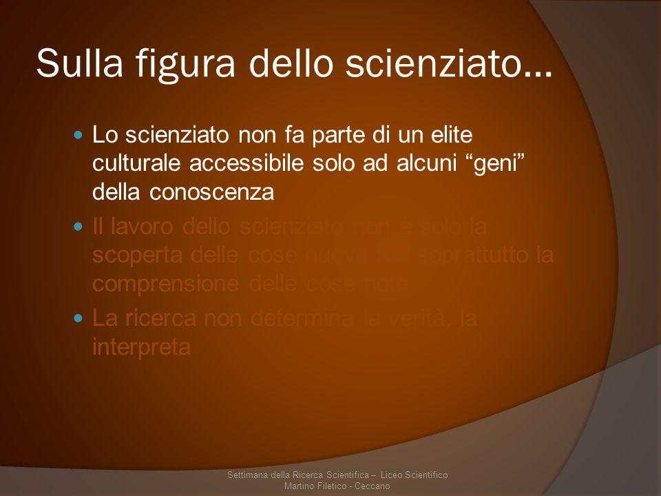 Sulla figura dello scienziato…
