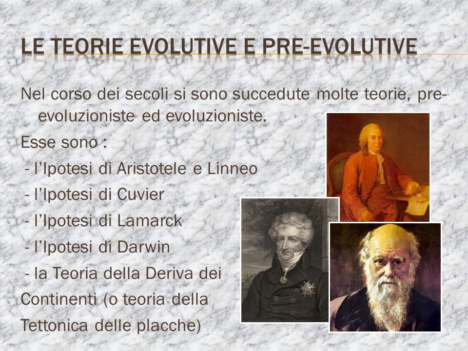 Le teorie evoluTIVE E PRE-EVOLUTIVE
