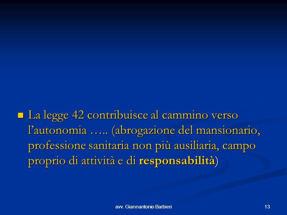 La legge 42 contribuisce al cammino verso l'autonomia …