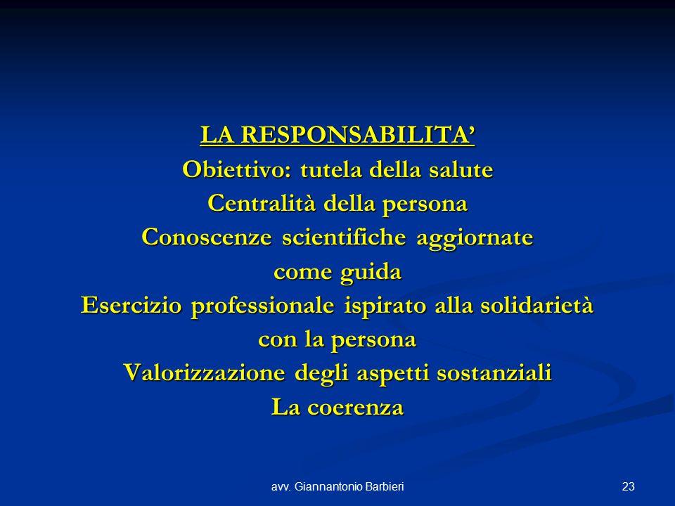 Obiettivo: tutela della salute Centralità della persona