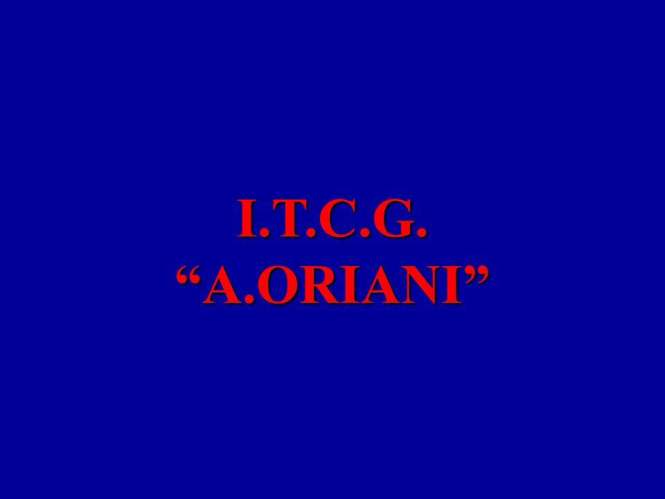 I.T.C.G. A.ORIANI