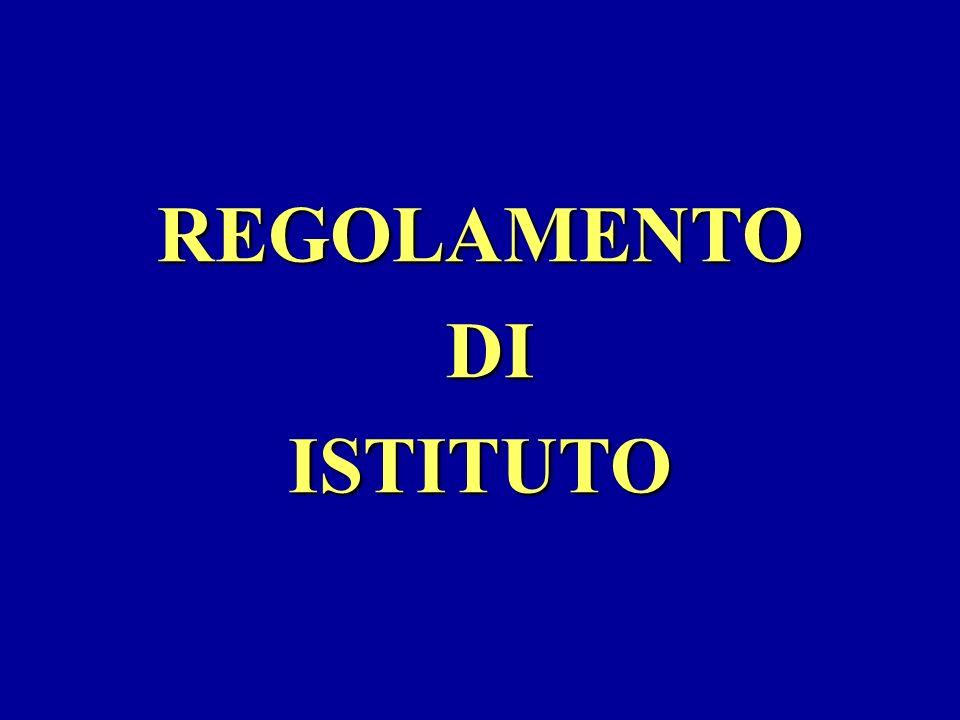 REGOLAMENTO DI ISTITUTO