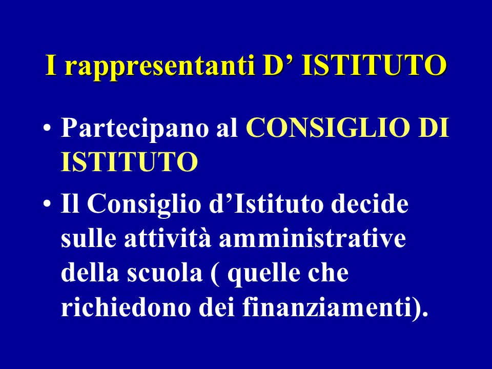I rappresentanti D' ISTITUTO