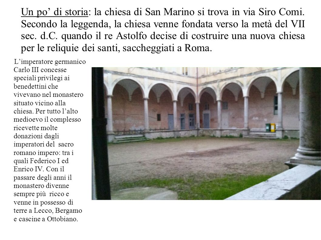 Un po' di storia: la chiesa di San Marino si trova in via Siro Comi