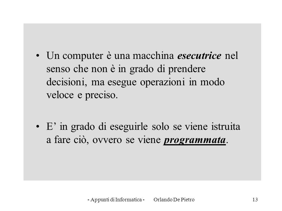 - Appunti di Informatica - Orlando De Pietro