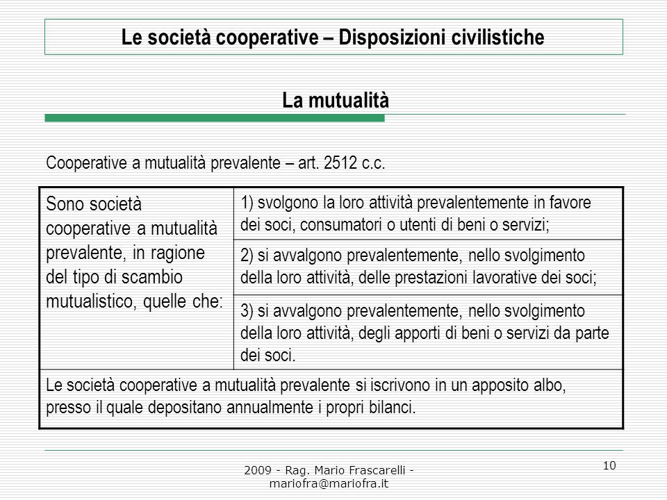 Cooperative a mutualità prevalente – art. 2512 c.c.