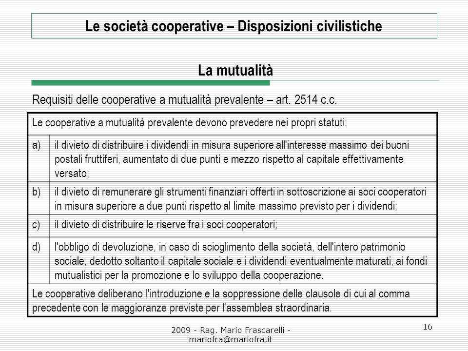 Requisiti delle cooperative a mutualità prevalente – art. 2514 c.c.