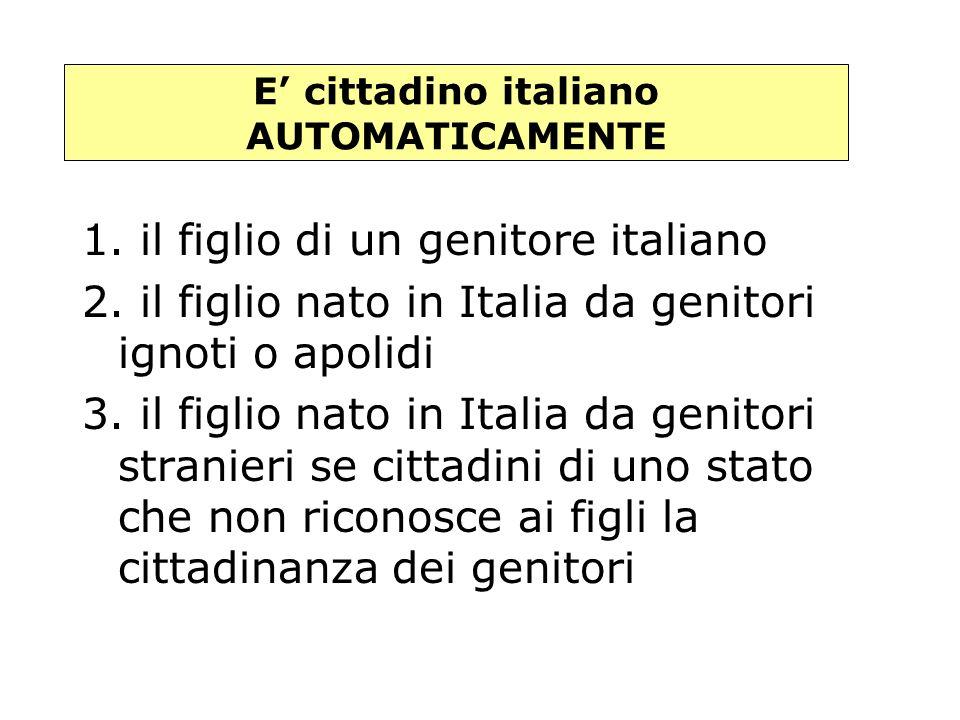 1. il figlio di un genitore italiano