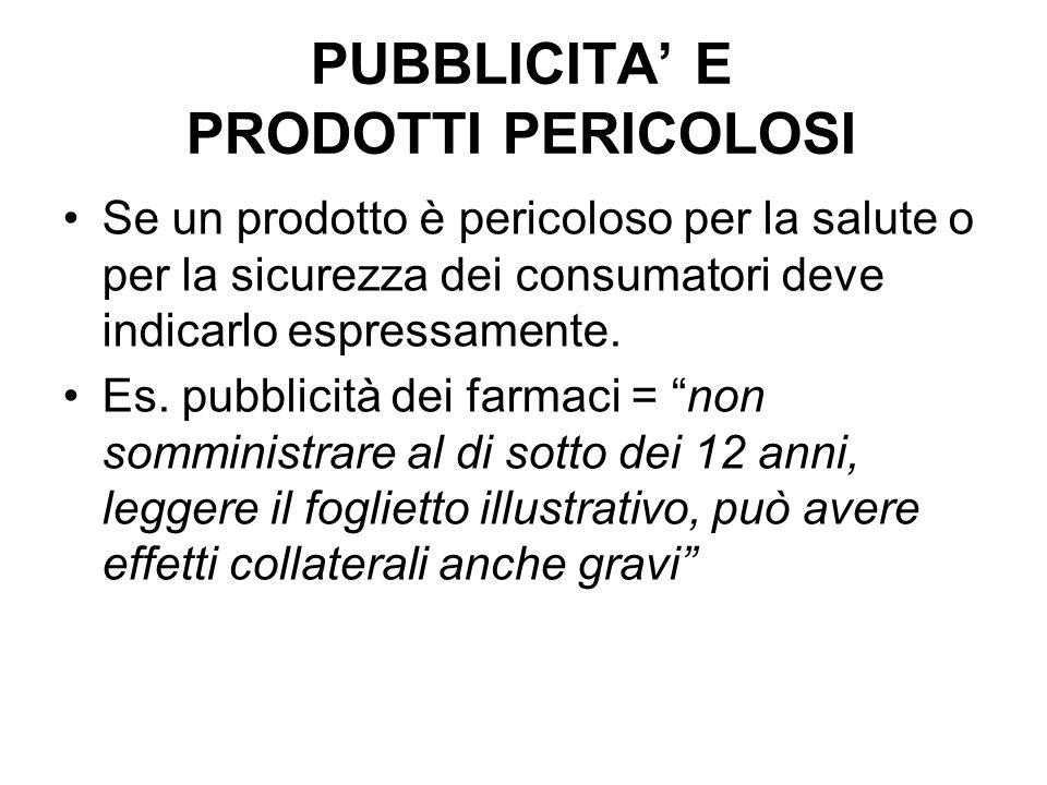 PUBBLICITA' E PRODOTTI PERICOLOSI