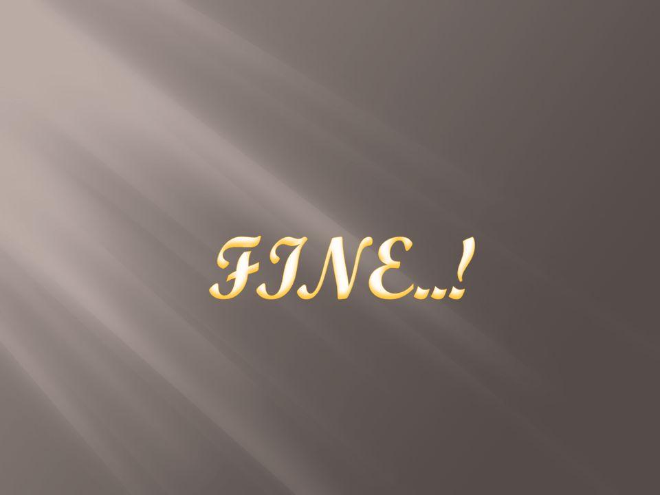 FINE..!