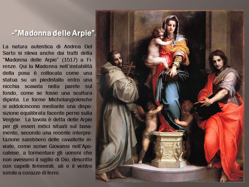 - Madonna delle Arpie .